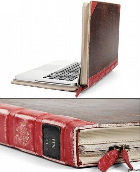 Old-fashioned book, laptop case. Very cool.