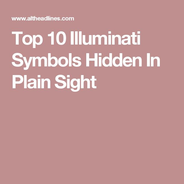 Top 10 Illuminati Symbols Hidden In Plain Sight
