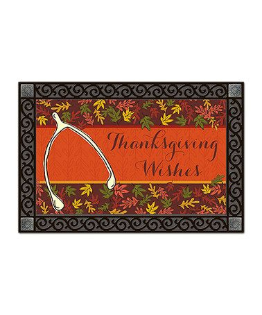 Take a look at this 'Thanksgiving Wishes' Wishbone Doormat by Everything Doormats on #zulily today!