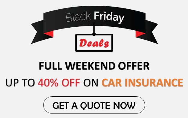 Get 40% Off On This #Black #Friday on All Our Products For #Car #Insurance Coverage. Get Quote Here