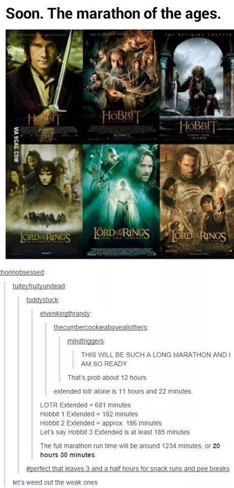 Again, I try not to repin stuff from tumblr, but I cannot deny that this will be a marathon for the ages. Anyone who leaves during this when I have it is not worthy of the title of Tolkienite.< --- WE ARE DOING THIS THE MINUTE IT COMES OUT