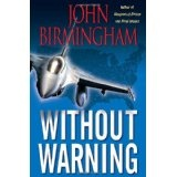 Without Warning (Hardcover)By John Birmingham