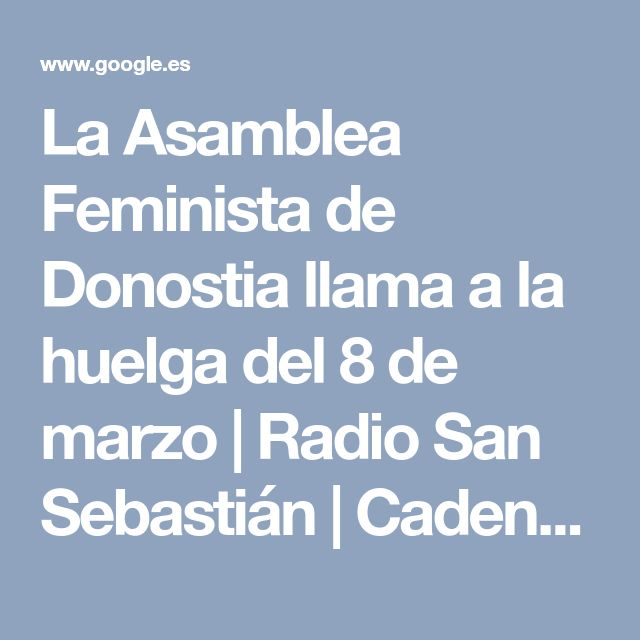 La Asamblea Feminista de Donostia llama a la huelga del 8 de marzo   Radio San Sebastián   Cadena SER   AMP