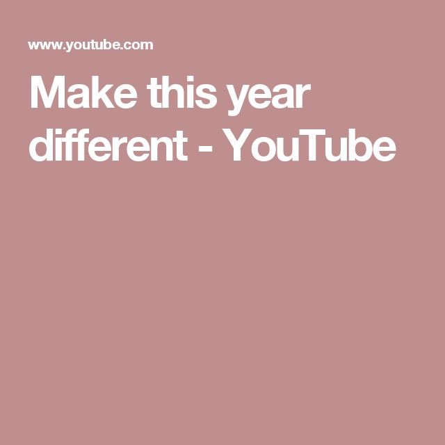 Make this year different - YouTube