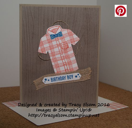 Masculine birthday card created using the Custom Tee Stamp Set and T-Shirt Builder Framelits Dies from the Stampin' Up! 2017 Occasions Catalogue.  http://tracyelsom.stampinup.net