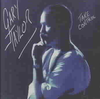 Gary Taylor - Take Control