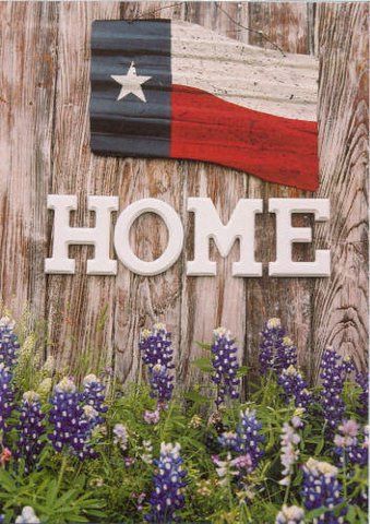 Per another pinner...Texas = Home (I had a postcard of this print when I was studying in Canada - I've misplaced it along the way after moving so many times... it was a nice reminder of home)