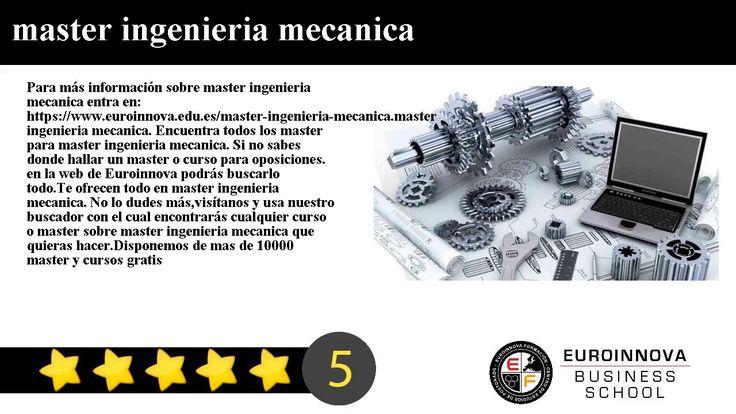 master ingenieria mecanica - Para más información sobre master ingenieria mecanica entra en: https://www.euroinnova.edu.es/master-ingenieria-mecanica.    master ingenieria mecanica. Encuentra todos los master para master ingenieria mecanica. Si no sabes donde hallar un master o curso para oposiciones. en la web de Euroinnova podrás buscarlo todo.    Te ofrecen todo en master ingenieria mecanica. No lo dudes másvisítanos y usa nuestro buscador con el cual encontrarás cualquier curso o master…