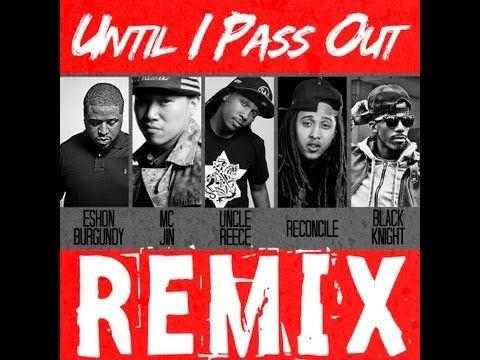"""Uncle Reece """"Until I Pass Out""""  Remix"""