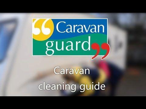 VIDEO: Caravan cleaning guide - Caravan Guard