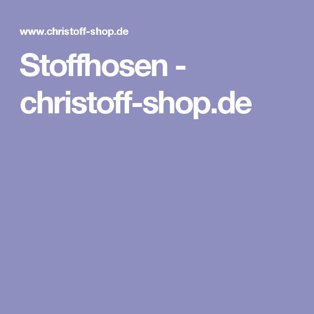 Stoffhosen - christoff-shop.de