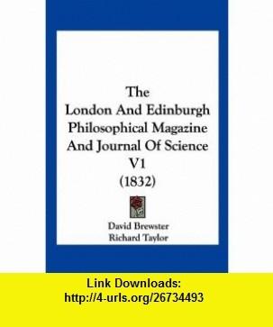 The London And Edinburgh Philosophical Magazine And Journal Of Science V1 (1832) (9781120766410) David Brewster, Richard Taylor, Richard Phillips , ISBN-10: 1120766419  , ISBN-13: 978-1120766410 ,  , tutorials , pdf , ebook , torrent , downloads , rapidshare , filesonic , hotfile , megaupload , fileserve