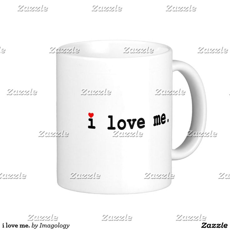 i love me. coffee mug