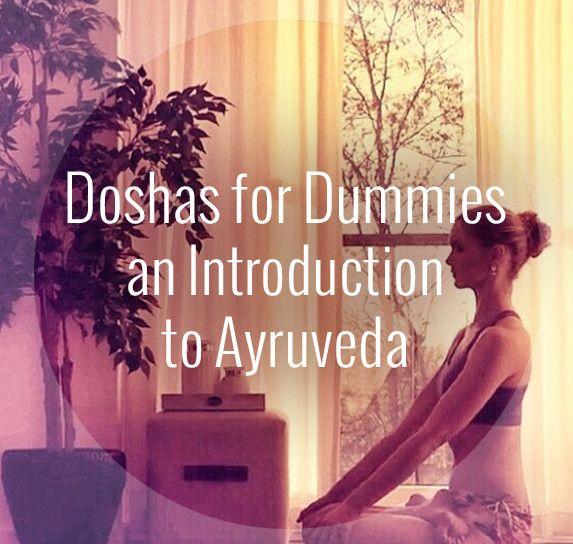 Doshas for Dummies an Introduction to Ayurveda - www.yogatraveltree.com
