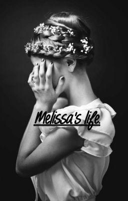 """Citește """"Melissa's life . - Capitolul 1"""" #wattpad #povestiri-de-dragoste"""