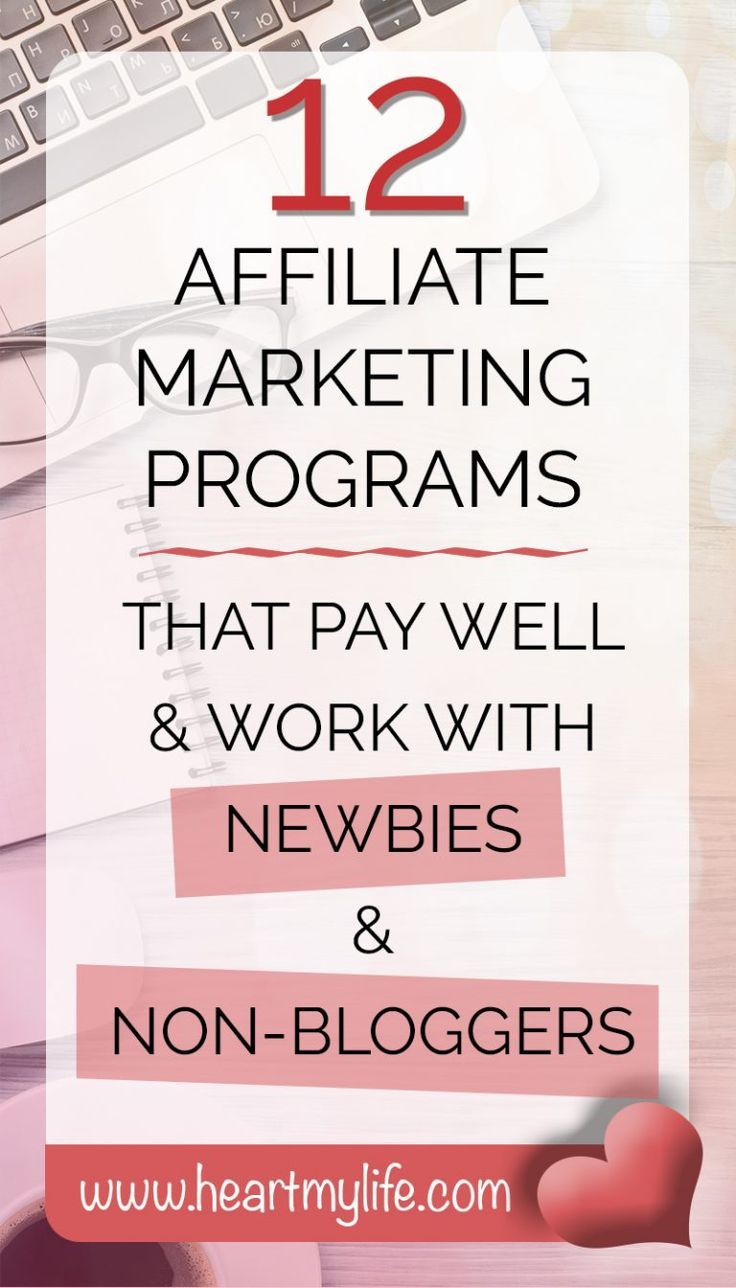 12 Affiliate Marketing Programs that pay well and work well with new bloggers & noon-bloggers. #affiliatemarketing #marketingstrategy #blogger #money