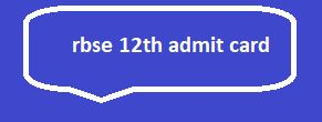 rbse 12th admit card 2018, raj board 12th science/ arts/ commerce permission letter. rbse 12th permission letter, raj board 12th admit card/ roll no 2018