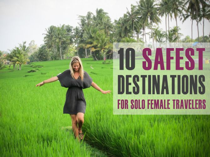 I'm often asked for female travel tips and where it's safe for women to travel solo. Here are 10 of the safest destinations for solo female travelers!