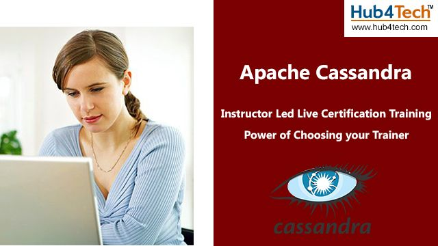 Get Apache Cassandra live training from industry expert at Hub4tech and learn the concepts of Cassandra including its features, architecture and data model.