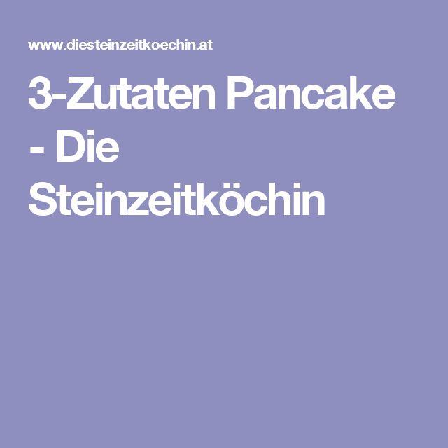 3-Zutaten Pancake - Die Steinzeitköchin