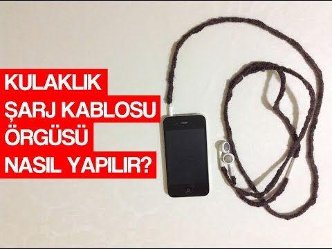 Kulaklık, Şarj Kablosu Örgüsü Nasıl Yapılır? - YouTube