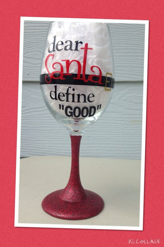 "Christmas dear Santa define ""Good"" Funny Fun Large Wine Glass - 20oz with Glitter Stem Christmas Party, Friends, Holidays, Family"