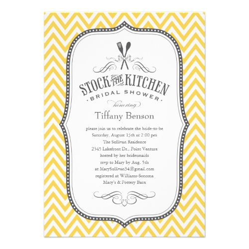 Stock the kitchen bridal shower invitations with a white, yellow and gray chevron stripe design. Customize the wording with your bridal shower information. Preview what the finished invitation will look like on screen before you order. #stock #the #kitchen #bridal #shower #kitchen #shower #invitations #kitchen #bridal #shower #invitations #kitchen #themed #bridal #shower #invitations #kitchen #theme #chevron #stripe #bridal #shower #chevron #stripes #bridal #shower #kitchen #invitations ...