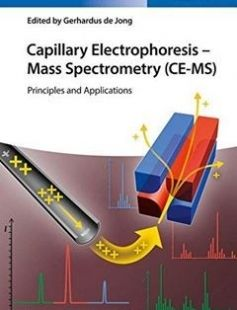 Capillary Electrophoresis - Mass Spectrometry (CE-MS) Principles and Applications free download by de Jong Gerhardus ISBN: 9783527339242 with BooksBob. Fast and free eBooks download.  The post Capillary Electrophoresis - Mass Spectrometry (CE-MS) Principles and Applications Free Download appeared first on Booksbob.com.