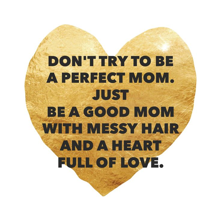 Ran by Mama Baas 11/28/2016 This breaks from what society expects you to be as a mom. Telling you to be your own with messy hair and a full heart of love.