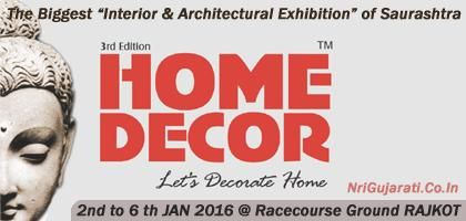 Amazing HOME DECOR 2016   Exhibition/Fair/Show/Expo In Rajkot Gujarat India On 2nd  To 6th January Http://www.nrigujarati.co.in/Topic/4295/1/home Decor 2016u2026