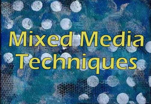 Mixed Media Techniques - SO many different directions for techniques! Awesome for the artsy people!