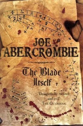 Joe Abercrombie - The Blade Itself