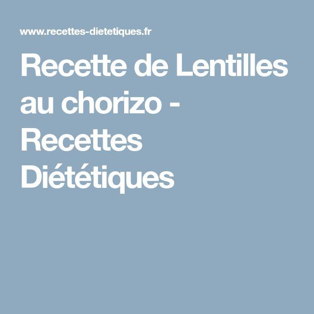 Recette de Lentilles au chorizo - Recettes Diététiques