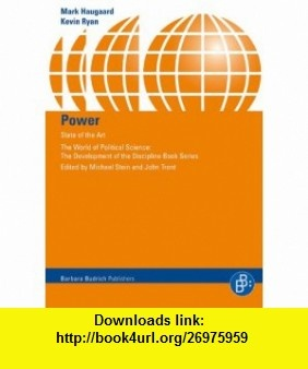 Power State of the Art (The World of Political Science) (9783866491052) Mark Haugaard, Kevin Ryan , ISBN-10: 3866491050  , ISBN-13: 978-3866491052 ,  , tutorials , pdf , ebook , torrent , downloads , rapidshare , filesonic , hotfile , megaupload , fileserve