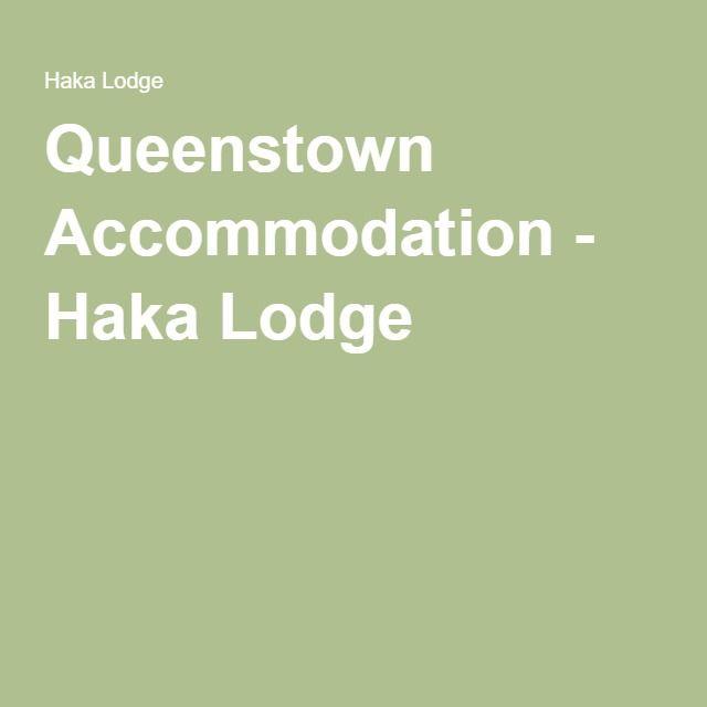 Queenstown Accommodation - Haka Lodge