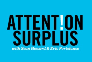 I was interviewed about innovation and imagination for the Attention Surplus podcast. I learned a lot about myself in the process!