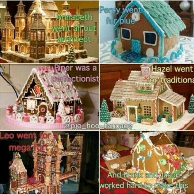 Merry Christmas, Annabeth went all out architect, Percy went for blue, Piper was a perfectionist, Hazel went for traditional, Leo went for a mega fort, and Frank and Jason worked hard to make this, funny, gingerbread houses; Percy Jackson