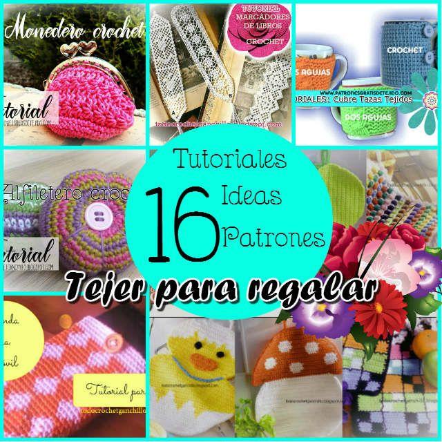 Crochet y Dos agujas: 16 Regalos que puedes tejer / Patrones y tutoriale...