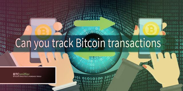 Can You Track Bitcoin Transactions Bitcoin Transaction Bitcoin Bitcoin Wallet