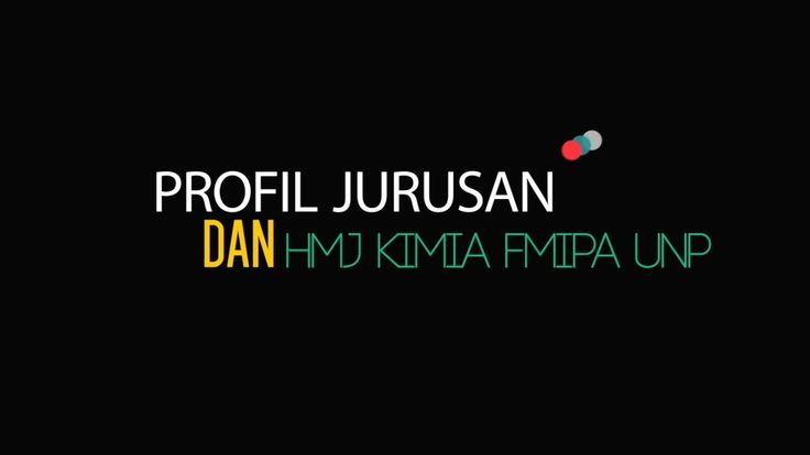 Profil Dosen-PLP-Karyawan Jurusan Kimia (hingga Agustus 2016) dan HMJ Kimia FMIPA UNP 2015/2016 https://youtu.be/aqliDZuQxsA