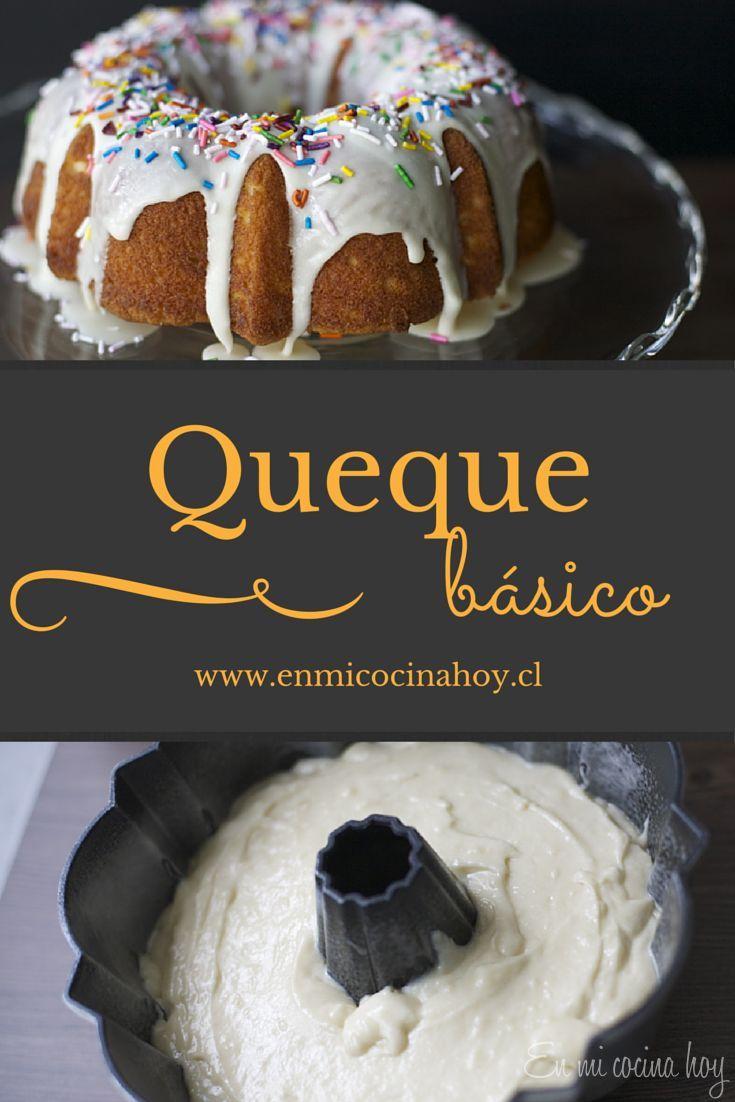 Queque básico, una receta que podrás adaptar infinitamente con los sabores preferidos de tu familia. Fácil y delicioso.