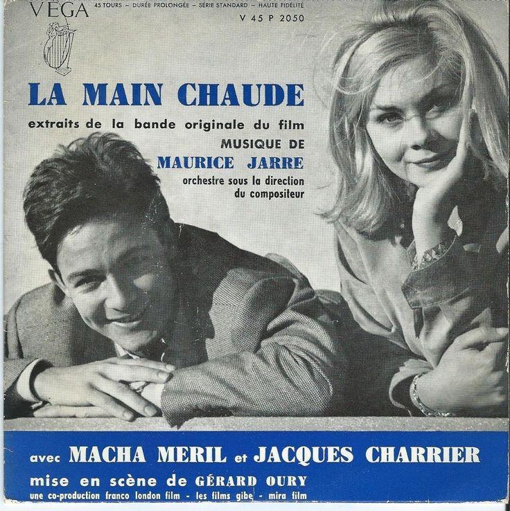 GERARD OURY MAURICE JARRE LA MAIN CHAUDE OST VEGA MACHA MERIL JACQUES CHARRIER