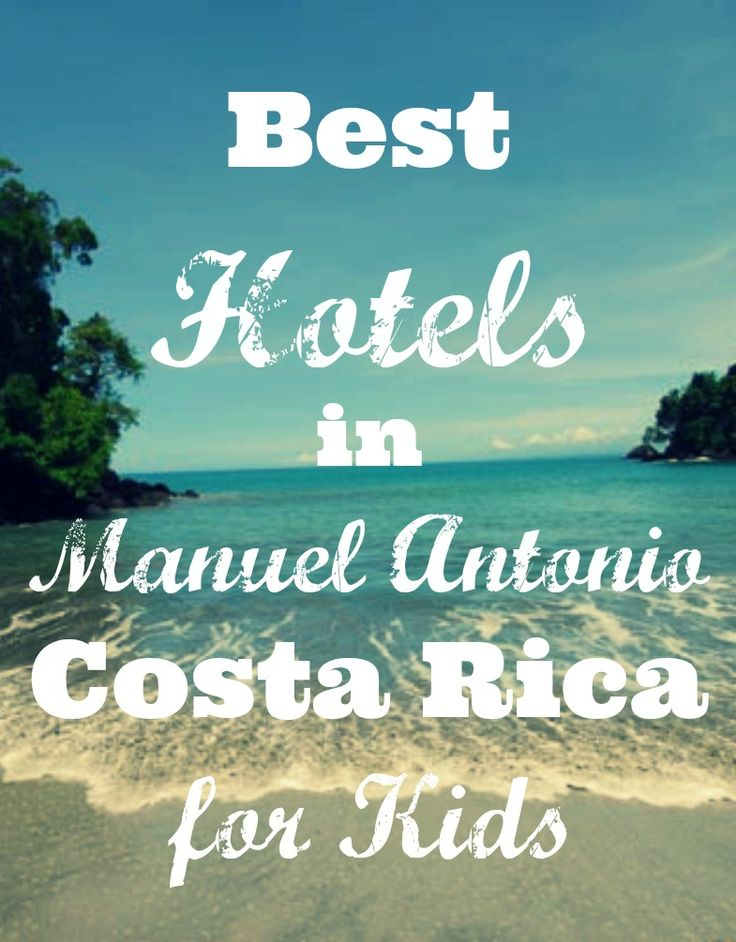 While there are a large number of hotels in the Manuel Antonio area, a few stand out as clear leaders when it comes to kid-friendly options. Here are the three best Manuel Antonio hotels for kids.      #costarica #manuelantonio #hotels #familytravel #beach #vacation #pacific
