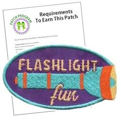 Flashlight Fun fun patch and patch program. Take a night hike, play flash light tag, tell ghost stories or any other night time fun deserves a memorable fun patch. Add our flashlight fun patch to your Girl Scout vest. Download our suggested requirements. Available at MakingFriends.com