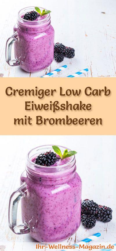 Eiweißshake mit Brombeeren selber machen - ein gesundes Low-Carb-Diät-Rezept für Frühstücks-Smoothies und Proteinshakes zum Abnehmen - ohne Zusatz von Zucker, kalorienarm, gesund ...