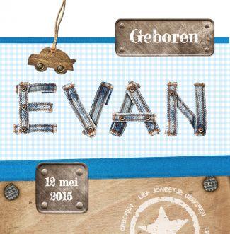 Stoer geboortekaartje Evan   BlijKaartje.nl