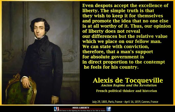 ben franklin and alexis de toqueville Alexis de tocqueville i loved the fifth principle: the role of the creator which basically lays out that god has to exist and why  (ben franklin) americans .