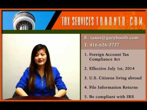Tax-services-toronto.com | FATCA | U.S. Citizens living abroad | 416-626-2727 Hello this is Judy Nguyen from Tax Services Toronto. Today I am going to talk a...