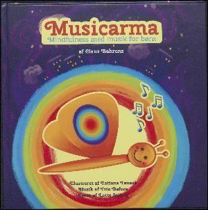 Claus Behrens: Musicarma : mindfulness med musik for børn