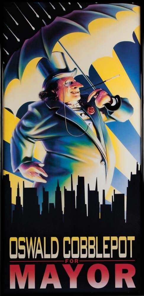 """Oswald Cobblepot for Mayor"" poster from Batman Returns"